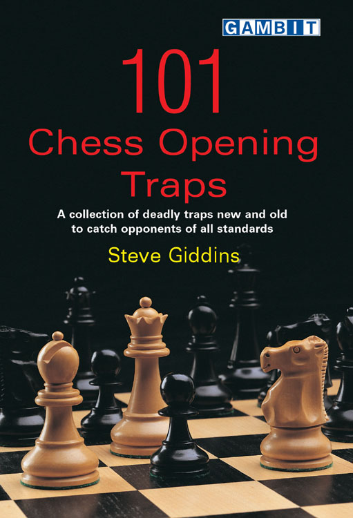 Gambit Publications Limited - 101 Chess Opening Traps