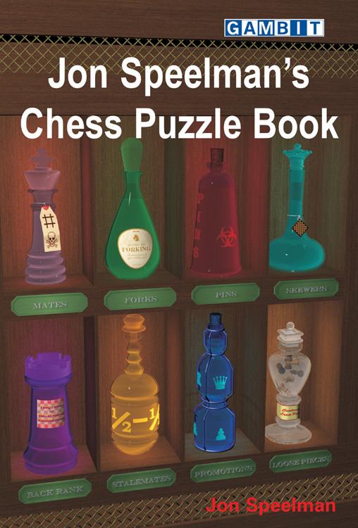 Jon Speelman's Chess Puzzle Book