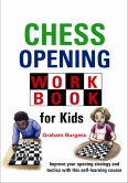 Chess Opening Workbook for Kids