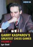 Garry Kasparov's Greatest Chess Games volume 2