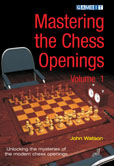Mastering the Chess Openings volume 1