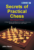 Secrets of Practical Chess - New Enlarged Edition